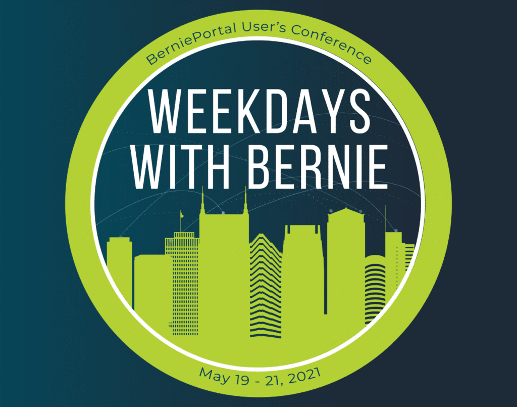 Our Users Conference – Weekdays with Bernie